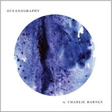 Charlie Barnes :  announces new album 'Oceanography'